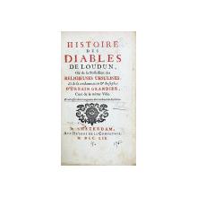 HISTOIRE DES DIABLES DE LOUDUN ou de la Possession des Religieuses Ursulines et de la condamnation et du supplice d'Urbain Grandier, cure de la meme ville - Amsterdam, 1752