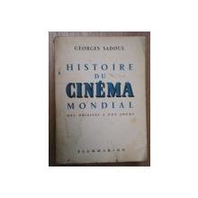HISTOIRE DU CINEMA MONDIAL.DES ORIGINES A NOS JOURS - GEORGES SADOUL