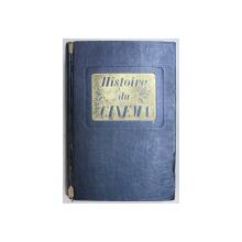 HISTOIRE DU CINEMA , NOUVELLE EDITION CENT QUARANTE-DEUX ILLUSTATIONS HORS-TEXTE par MAURICE BARDECHE et ROBERT BRASILLACH , 1948
