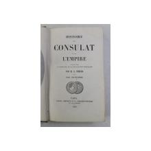 HISTOIRE DU CONSULAT ET DE L ' EMPIRE par M.A . THIERS , TOME DIX - HUITIEME , 1860