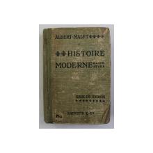 HISTOIRE MODERNE 1498 - 1715 , CLASEE DE SECONDE ABCD par ALBERT MALET , 1919