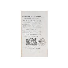HISTOIRE NATURELLE, GENERALE ET PARTICULIERE DES CRUSTACES ET DES INSECTES par P. A. LATREILLE, TOM II - PARIS, 1802
