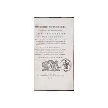 HISTOIRE NATURELLE, GENERALE ET PARTICULIERE DES CRUSTACES ET DES INSECTES par P. A. LATREILLE, TOM IV - PARIS, 1802