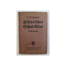 HISTORICHER SCHUL - ATLAS , 55 AUFLAGE von F.W. PUTZGERS , 1938 , COTORUL LIPSA *