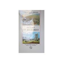 HISTORY OF BUCHAREST-CONSTANTIN C. GIURESCU  1976