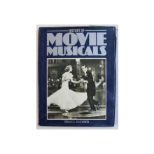 HISTORY OF MOVIE MUSICALS by THOMAS G . AYLES WORTH , 1984