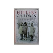 HITLER ' S CHILDREN by GUIDO KNOPP , 2002