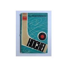 HOCHEI, TACTICA JOCULUI de ALEXANDRU TEODORESCU , 1972