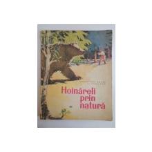 HOINARELI PRIN NATURA de DEMOSTENE BOTEZ SI IONEL POP 1965