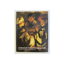 HOLLANDISCHE MALEREI IN NEUEM LICHT , 1987