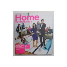 HOME by NOVOGRATZ by ROBERT and CORTNEY NOVOGRATZ , 2012