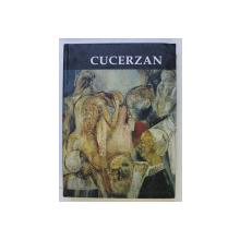 HOREA CUCERZAN  - PICTURA , DESEN , STRUCTURI , TEHNICA MIXTA , SCULPTURA , EDITIE BILINGVA ROMANA - ENGLEZA