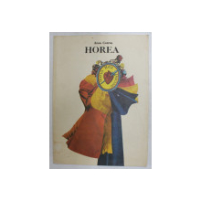 HOREA de ARON COTRUS , coperta si ilustratiile de VAL MUNTEANU , 1984
