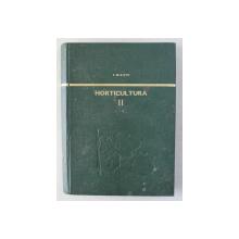 HORTICULTURA VOL II de I. MILITIU , 1969