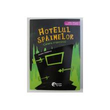HOTEL DES FRISSONS : LA CHAMBRE FROIDE / HOTELUL SPAIMELOR : CAMERA FRIGORIFICA de VINCENT VILLEMINOT , ILUSTRATII de JOELLE DREIDEMY , 2018