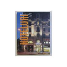 HOTELURI DIN ROMANIA , VOLUMUL II , EDITIE BILINGVA ROMANA - ENGLEZA , 2017