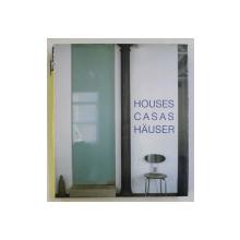 HOUSES  / CASAS / HAUSER , editor ALEJANDRO BAHAMON , 2005
