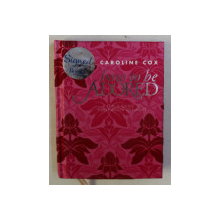 HOW TO BE ADORED , A GIRL ' S GUIDE TO HOLLYWOOD GLAMOUR by CAROLINE COX , 2009
