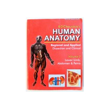 HUMAN ANATOMY  - REGIONAL AND APPLIED , DISSECTION AND CLINICAL , VOLUME 2  - LOWER LIMB , ABDOMEN & PELVIS by BD CHAURASIA , 2006