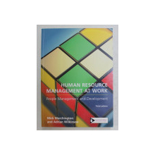 HUMAN RESOURCE MANAGEMENT AT WORK , PEOPLE MANAGEMENT AND DEVELOPMENT , THIRD EDITION by MICK MARCHINGTON and ADRIAN WILKINSON , 2005