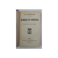 HUMILIES ET OFFENSES par TH. DOSTOIEVSKY , 1884