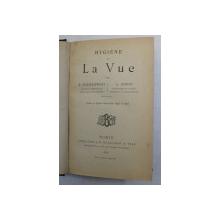 HYGIENE DE LA VUE par X. GALEZOWSKI et A.KOPFF , 1888
