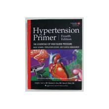 HYPERSTENSION PRIMER - THE ESSENATIALS OF HIGH BLOOD PRESSURE by JOSEPH L. IZZO ..HENRY R. BLACK , 2008