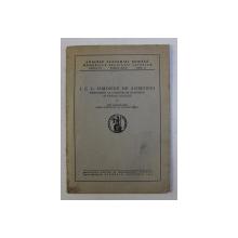 I. C. L. SIMONDE DE SISMONDI (PRECURSOR AL CURENTELOR ECONOMICE SI SOCIALE ACTUALE) de ION RADUCANU , 1942
