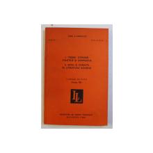 I. TEORIE LITERARA , STILISTICA SI COMPOZITIE , II. SCOLI SI CURENTE IN LITERATURA ROMANA , CURSURI DE VARA , BISTRITA , 1980