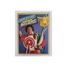 ' I WAS THERE ! ' - POEMS , STORIES , SONGS by MAX BOYCE , 1979