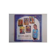 ICONARUL 2002-2006 , ICOANE PRIN OCHI DE COPIL