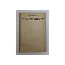 IDEA DE ORDINE de GRIGORE GAFENCU , DISCURSURI PARLAMENTARE , 1934 , PREZINTA SUBLINIERI CU CREION COLORAT *