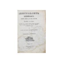 IERUSALIMUL ELIBERAT de TORCATO TASSO, traducere de ANASTASE TICLEANU, 2 TOMURI - BUCURESTI, 1852