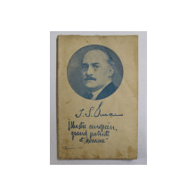 I.G. DUCA  - ILLUSTRE EUROPEEN , GRAND PATRIOTE ET  ' HOMME  ' par VASILE G. CHIVARAN et EMILE G. TIMIS , 1934 , DEDICATIE*