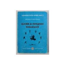 IGIENA SI EVALUARE BILOLOGICA de GRAZIELA ELENA VAJIALA , 2000