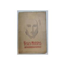 IISUS HRISTOS SAU RESTAURAREA OMULUI de Dr. DUMITRU STANILOAE - BUCURESTI, 1943 , LIPSA PAGINA DE TITLU