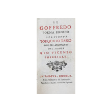 IL GOFFREDO  - POEMA EROICO DEL SIGNOR TORQUATO TASSO , 1849