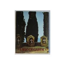 IL LAGO DI GARDA  - foto ed impaginazione H. FRASS , testo di WILLY DONDIO , 1967