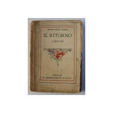 IL RITORNO - liriche di EDVIGE PESCE GORINI , 1923 , DEDICATIE*