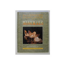 ILLUSTRATED ENCYCLOPEDIA OF MINERALS , consultant editor ALAN WOOLLEY , 1990