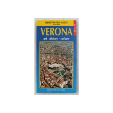 ILLUSTRATED GUIDE WITH MAP . VERONA - ART , HISTORY , CULTURE by MARIA PIA GIROLAMI