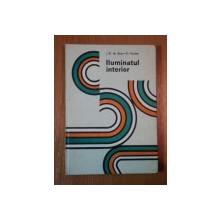 ILUMINATUL INTERIOR de J.B.DE BOER , D.FISCHER, 1984