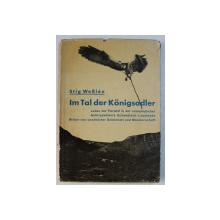 IM TAL DER KONIGSADLER ( IN VALEA VULTURULUI REGE ) von STIG WESLEN , EDITIE INTERBELICA