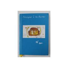 IMAGES A LA CARTE par CLAES OLDENBURG et COOSJE VAN BRUGGEN , 2004