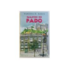 IMAGINI DE FADO de VANESSA D . MARIS , 2013