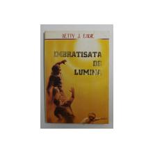IMBRATISATA DE LUMINA de BETTY J. EADIE , 1995