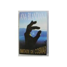 IMITATIE DE COSMAR de ANA BLANDIANA , 1995 , DEDICATIE*