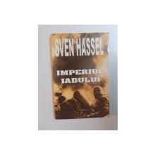IMPERIUL IADULUI de SVEN HASSEL , 2004