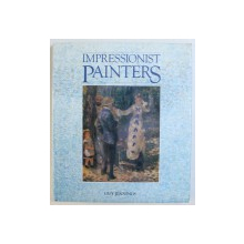 IMPRESSIONIST PAINTERS by GUY JENNINGS , 2005