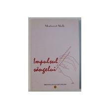 IMPULSUL SANGELUI - versuri de MONTSERRAT ABELLO , traducere din limba catalana de JANA BALACCIU MATEI si XAVIER MONTOLIU , 2010